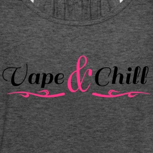 Vape and Chill - Frauen Tank Top von Bella