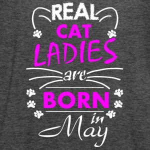 Real Cat Ladies are born in May - Women's Tank Top by Bella