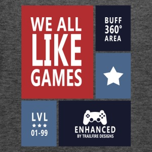 We all like games - Women's Tank Top by Bella