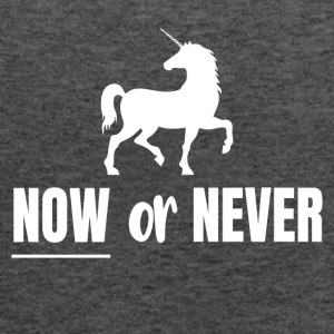 Now or Never - Unicorn - Women's Tank Top by Bella