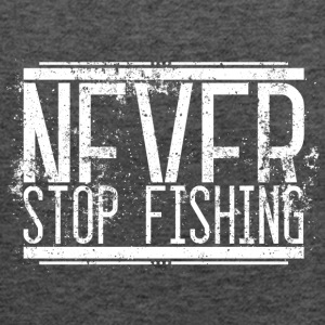 Never Stop Fishing Alt Weiss 001 AllroundDesigns - Frauen Tank Top von Bella