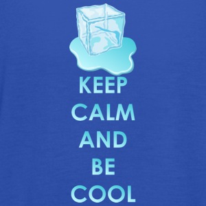 Keep calm and be cool - Women's Tank Top by Bella