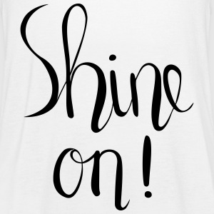 Shine One Hand Lettered Print - Frauen Tank Top von Bella