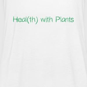 Healt(th) with Plants - Frauen Tank Top von Bella