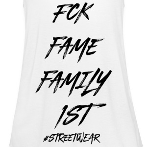FUCK FAME FAMILY FIRST - Vrouwen tank top van Bella