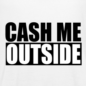 cash me outside - Women's Tank Top by Bella
