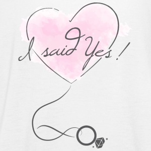 """I said Yes!"" - Engagement - Bride to be - Women's Tank Top by Bella"