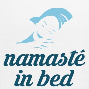 Namaste in bed - Frauen Tank Top von Bella