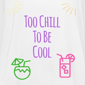 Too Chill to be Cool - Singlet for kvinner fra Bella
