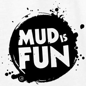 Mud is fun - Women's Tank Top by Bella