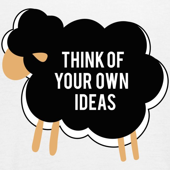 Think of your own idea!