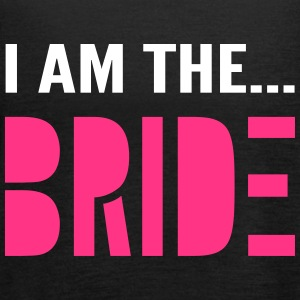 I am the Bride - Hen Party T-Shirt - Women's Tank Top by Bella