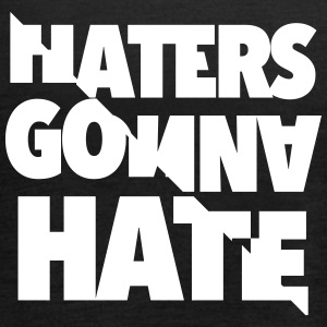 Haters gonna hate - Singlet for kvinner fra Bella