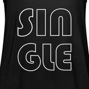 single - Women's Tank Top by Bella