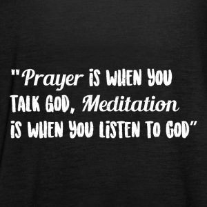 Prayer and Meditation - Women's Tank Top by Bella