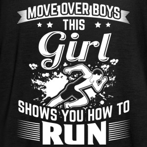 Run MOVE OVER this girls shows you - Women's Tank Top by Bella