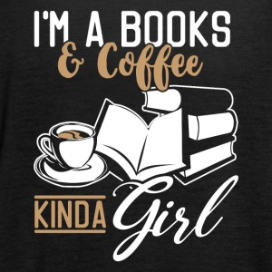I´m a books and coffee kinda girl - Frauen Tank Top von Bella