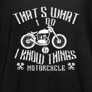 Motorcycle - that's what I do - Women's Tank Top by Bella