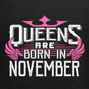 Queens are born in November - Women's Tank Top by Bella