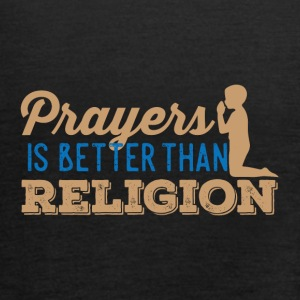 Prayers over Religion - Women's Tank Top by Bella