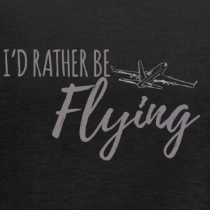 Pilot: I´d rather be flying. - Frauen Tank Top von Bella