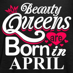 Beauty Queens Born in April - Women's Tank Top by Bella