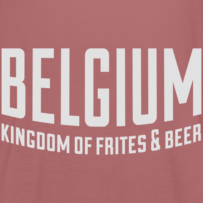 Belgium kingdom of frites & beer
