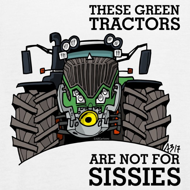 these green tractors are not for sissies