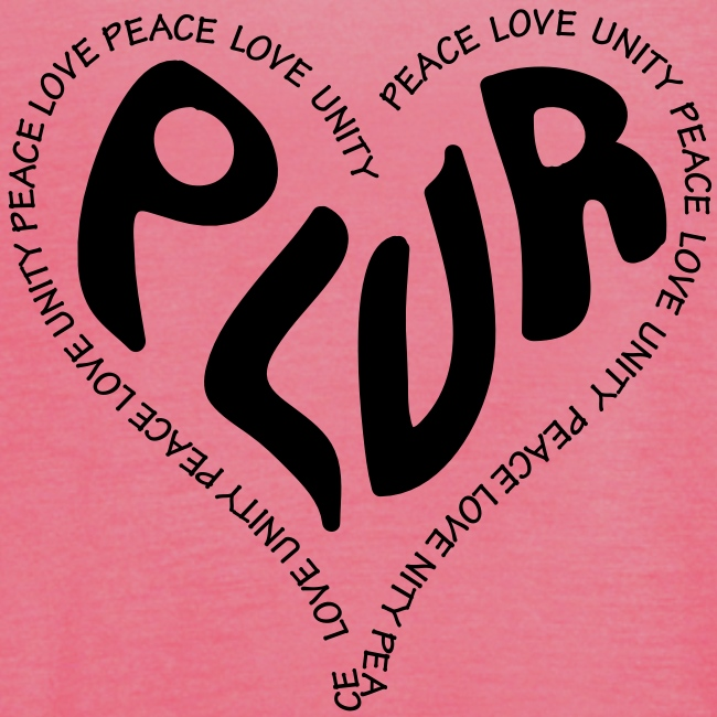 PLUR Peace Love Unity & Respect ravers mantra in a