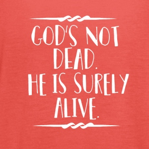 God is Alive - Believe - Women's Tank Top by Bella