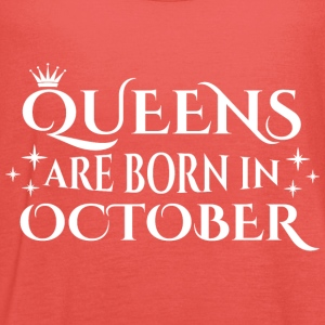 Queens are born in October - Women's Tank Top by Bella