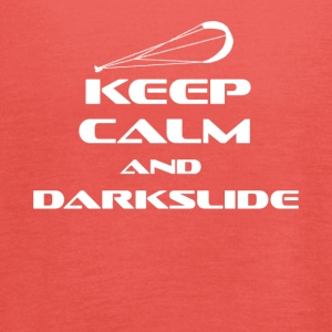 KITESURFING - KEEP CALM AND DARKSLIDE - Frauen Tank Top von Bella
