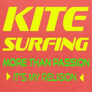 KITESURFING MORE THAN PASSION - ITS MY RELIGION - Women's Tank Top by Bella