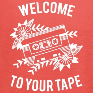 Welcome to your tape - Women's Tank Top by Bella