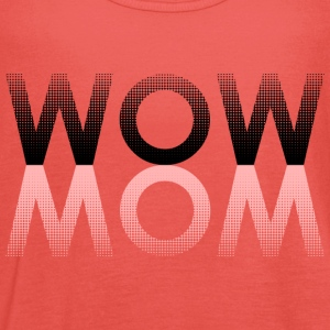 WOW MOM - Frauen Tank Top von Bella