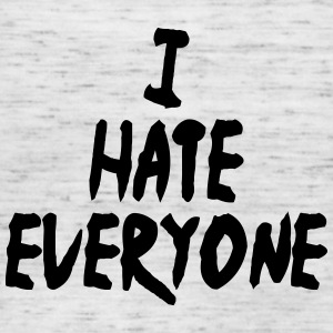 I hate everyone - Frauen Tank Top von Bella