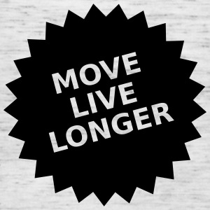 move live longer - Frauen Tank Top von Bella
