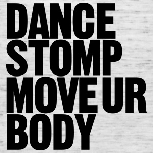 Dance Stomp Move Ur Body - Women's Tank Top by Bella