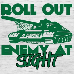 Military / Soldiers: Roll Out Enemy At Sight - Women's Tank Top by Bella