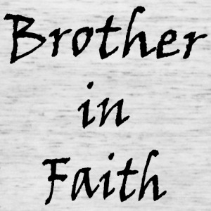 Brother in faith - Women's Tank Top by Bella