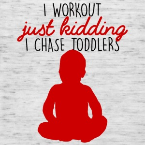 Muttertag: I Workout Just Kidding I Chase Toddlers - Frauen Tank Top von Bella