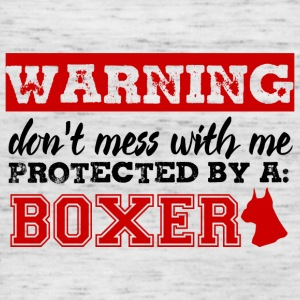Dog / Boxer: Warning - Don't mess with me. Protec - Women's Tank Top by Bella
