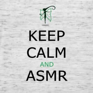 KEEP CALM AND ASMR - Women's Tank Top by Bella