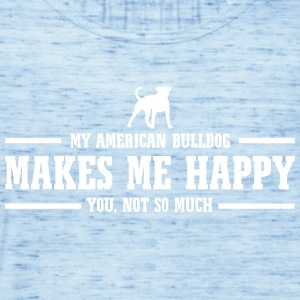 AMERICAN BULLDOG makes me happy - Women's Tank Top by Bella