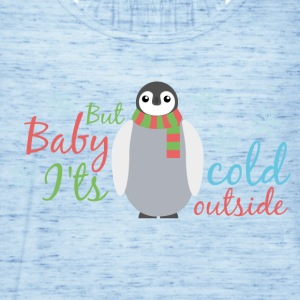 Cold Baby It Outside - Débardeur Femme marque Bella