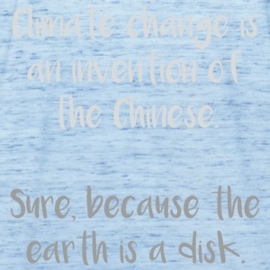 climate change is an invention of China. Sure .-) - Frauen Tank Top von Bella