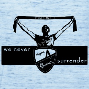 Fight 4 Munich - we never surrender - Women's Tank Top by Bella