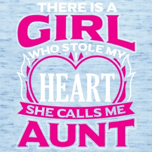 AUNT - THERE IS A GIRL WHO STOLE MY HEART - Women's Tank Top by Bella