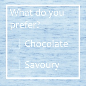 What do you prefer? - Chocolate or Savoury - Women's Tank Top by Bella