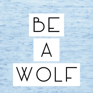 Be A Wolf - Dame tanktop fra Bella